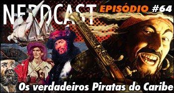 Os verdadeiros Piratas do Caribe