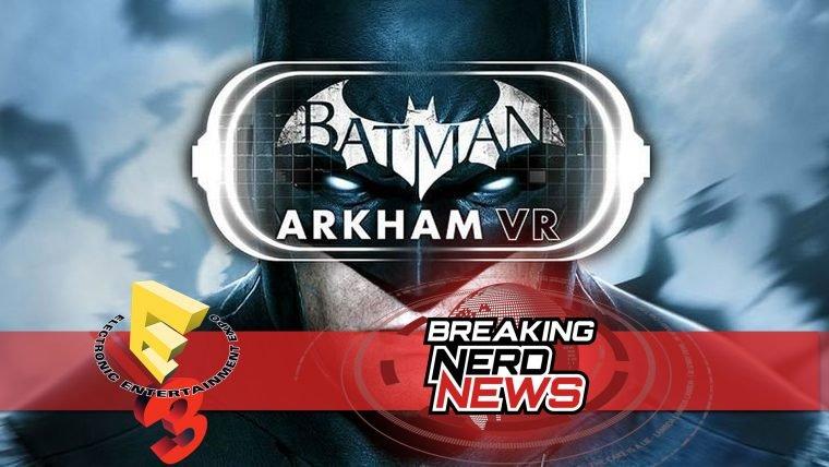 E3 2016 | Jogamos Batman Arkham VR