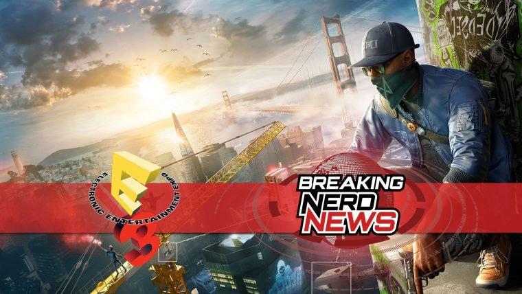E3 2016 | Jogamos Watch Dogs 2