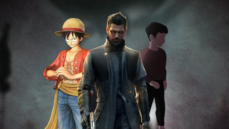 Deus Ex, Inside e One Piece!