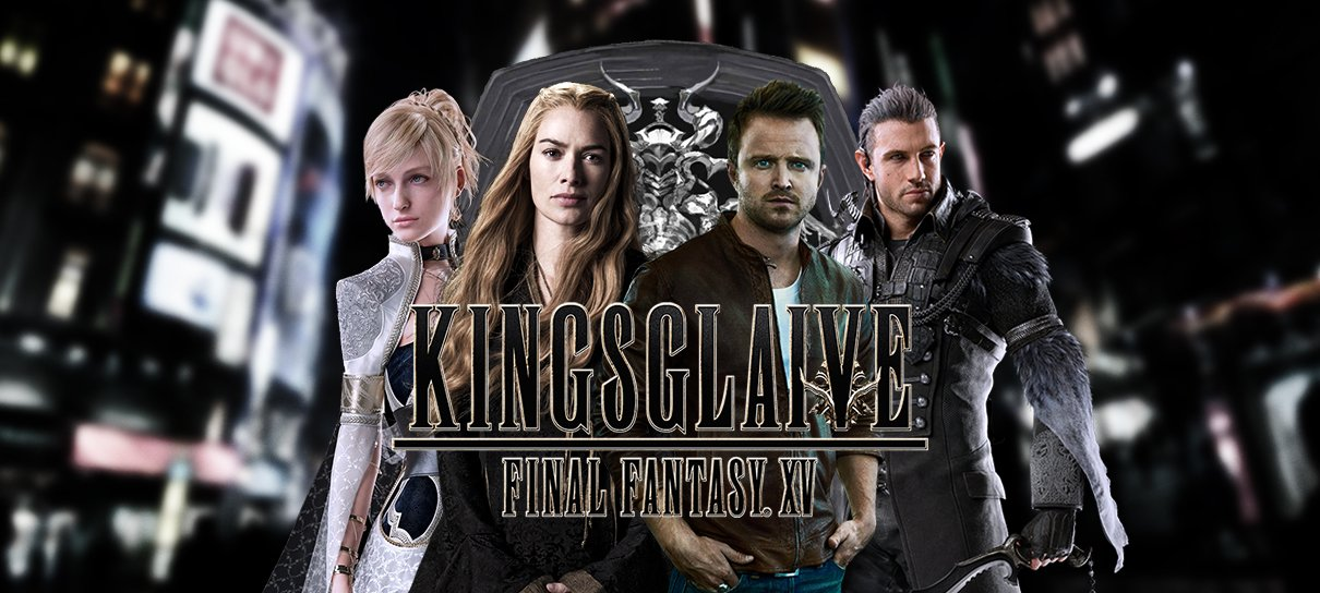 Final Fantasy XV: Kingsglaive!