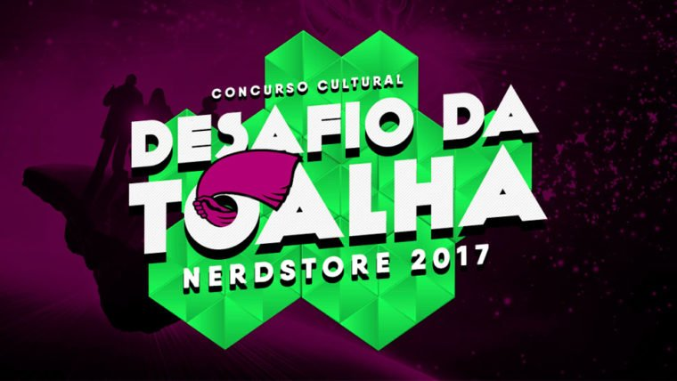 Participe do concurso cultural do Dia da Toalha 2017 na Nerdstore