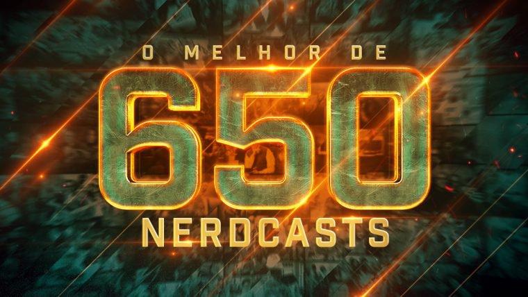 O Melhor de 650 Nerdcasts!