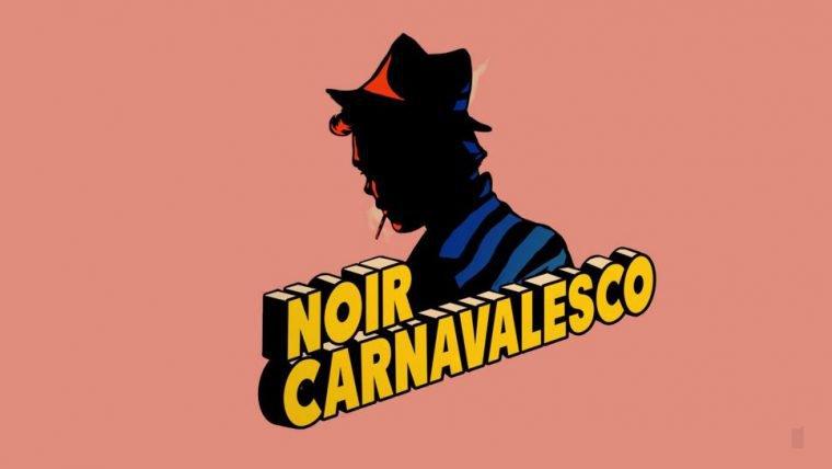 Noir Carnavalesco | Fantasia urbana traz o folclore brasileiro para o mundo real