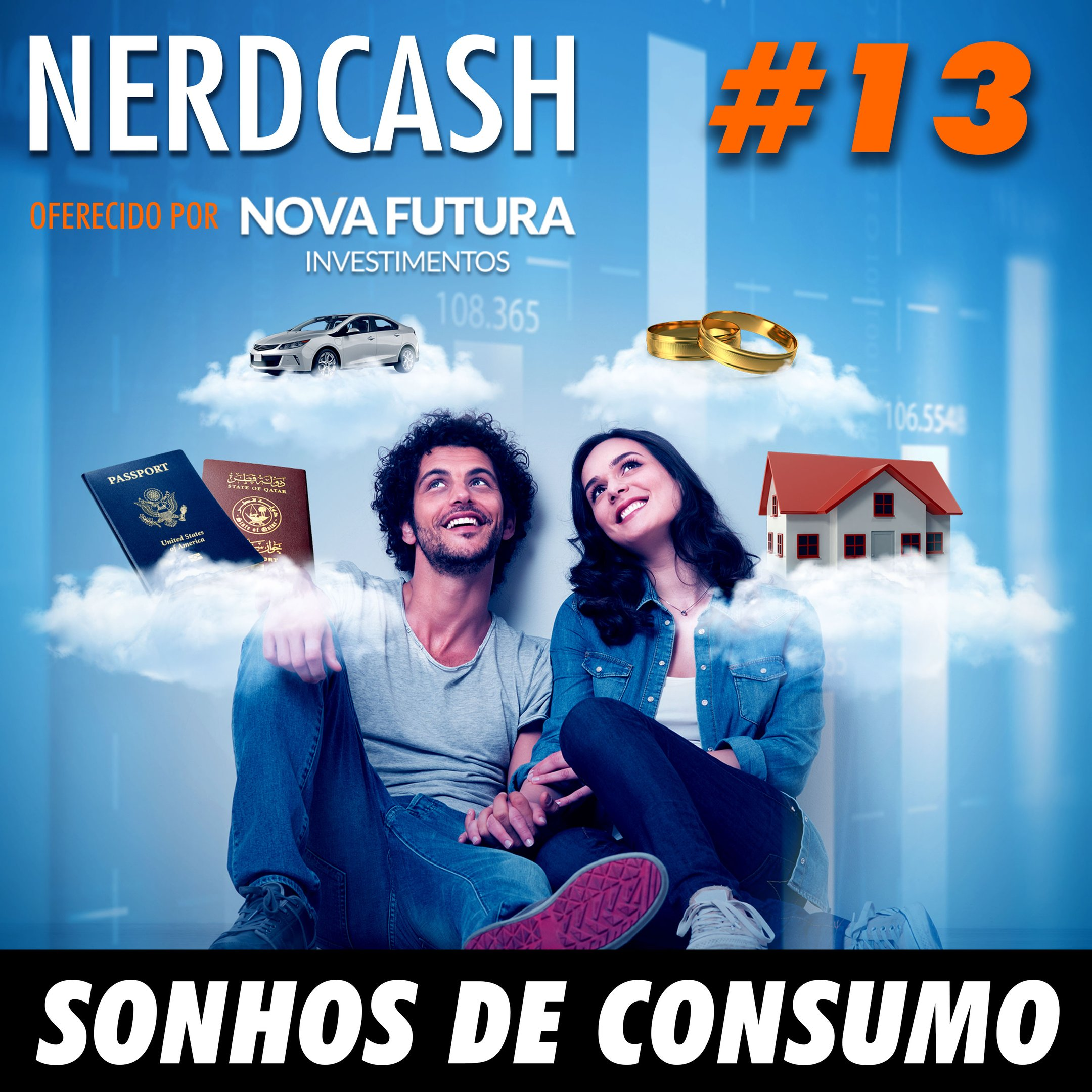 NerdCash 13 - Sonhos de Consumo