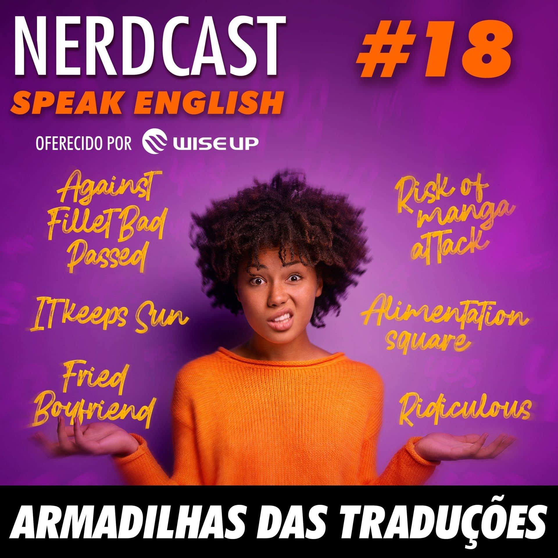 Speak English 18 - Armadilhas das traduções