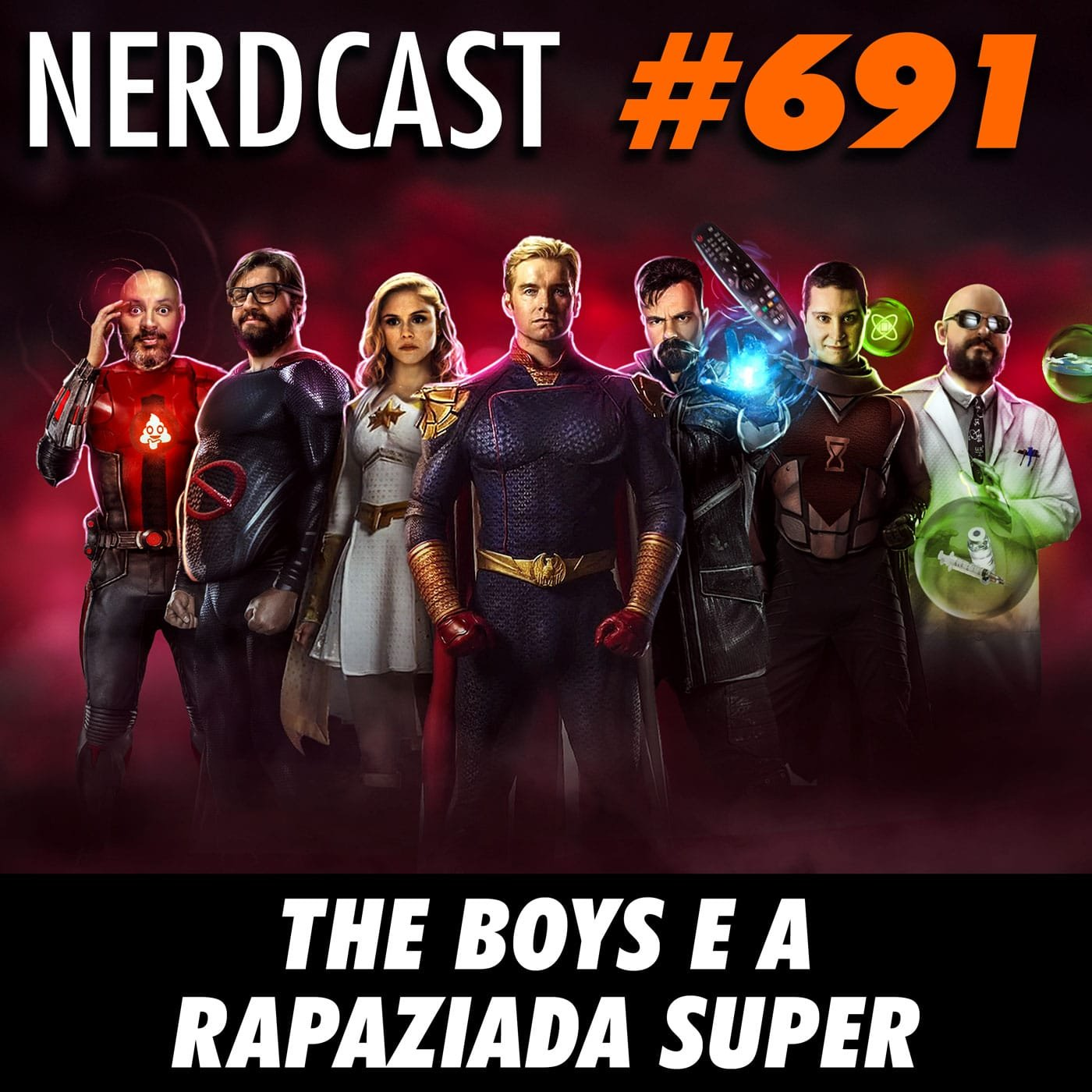 NerdCast 691 - The Boys e a rapaziada super