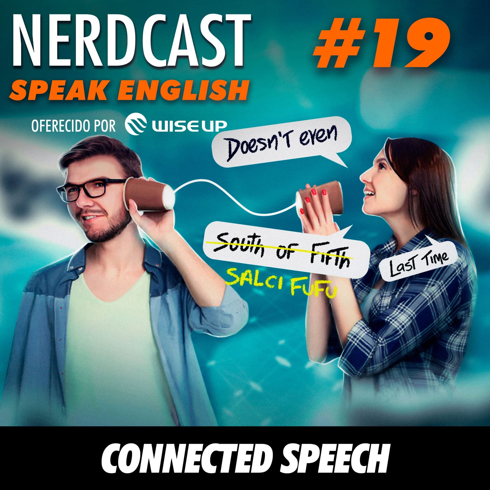 Speak English 19 - Connected Speech