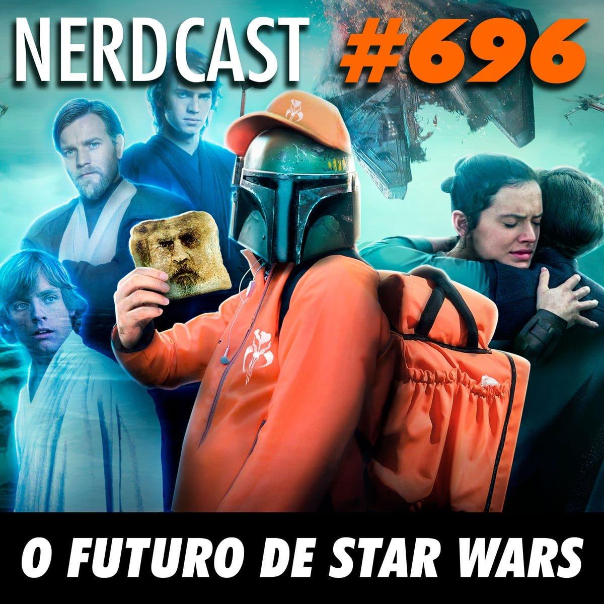 NerdCast 696 - O futuro de Star Wars