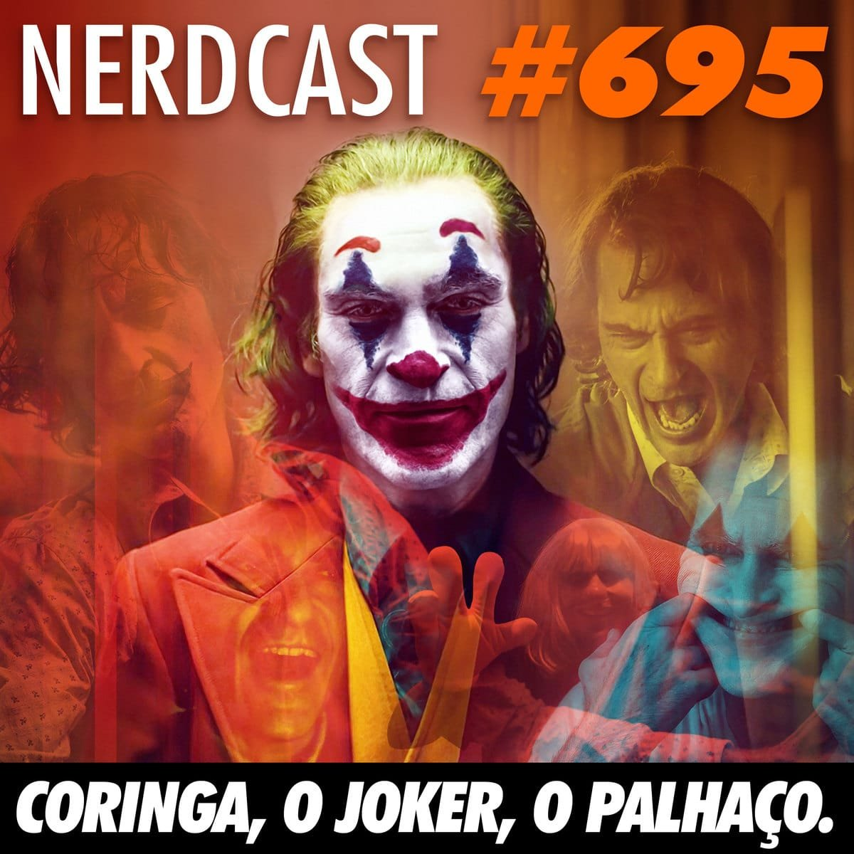 NerdCast 695 - Coringa, o Joker, o Palhaço