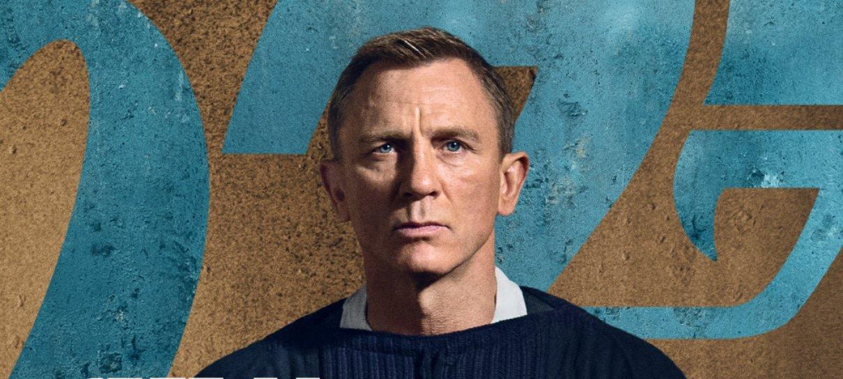 007 - Sem Tempo Para Morrer ganha novos pôsteres