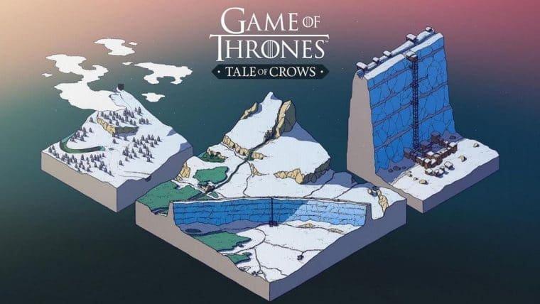Game of Thrones: Tale of Crows | Novo jogo mobile já está disponível