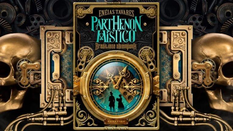 Parthenon Místico, livro brasileiro de steampunk, é lançado pela DarkSide