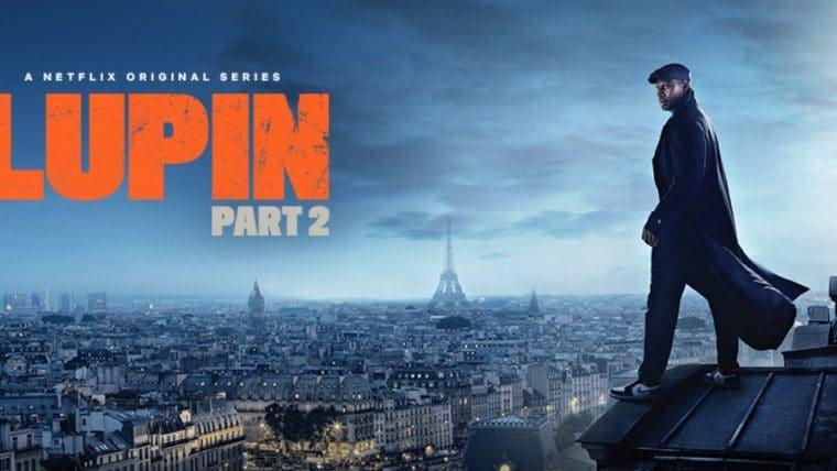 Lupin – Parte 2 ganha pôster misterioso e trailer será lançado amanhã (11)