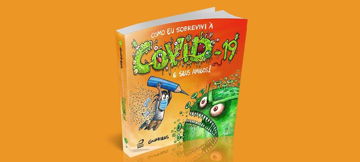 Como sobrevivi à COVID-19, HQ autobiográfica de Guabiras, busca financiamento coletivo