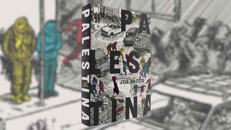 Palestina, marco do jornalismo em quadrinhos, retorna ao Brasil em edição integral