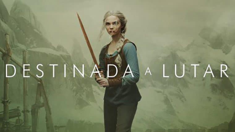 Ciri está destinada a lutar em novo cartaz de The Witcher