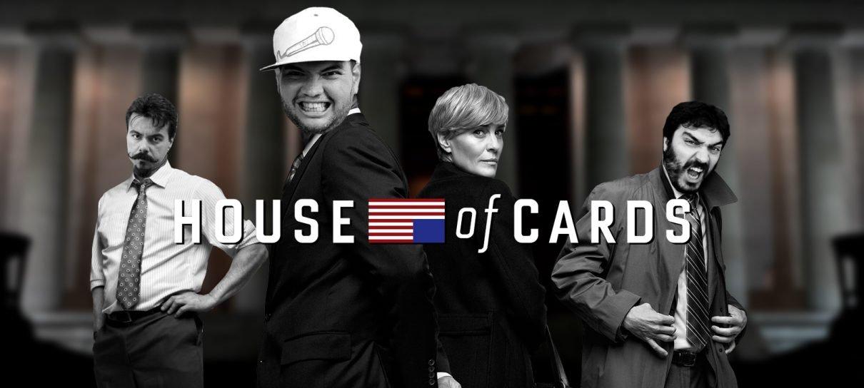 House of Cards e o casal mais FDP da TV!