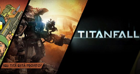 Titanfall – Matando Titãs Gigantes!