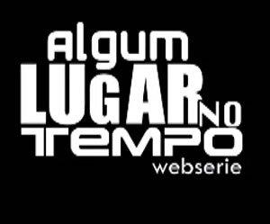 Algum Lugar no Tempo - uma websérie baseada no Jovem Nerd!