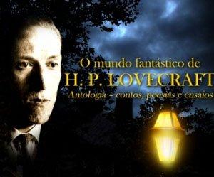 Conheça o projeto de fã O Mundo Fantástico de H.P. Lovecraft!