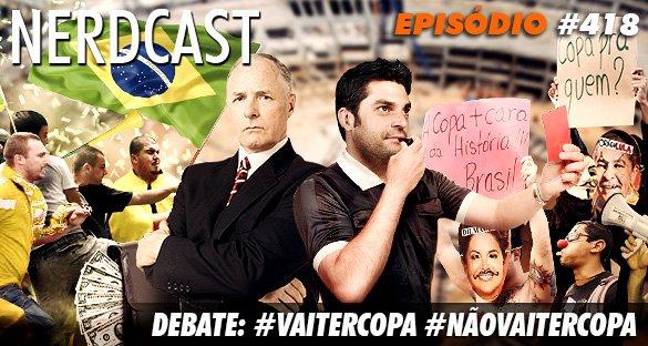 Debate: #vaitercopa #nãovaitercopa
