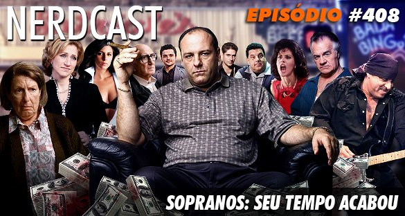 Sopranos: seu tempo acabou