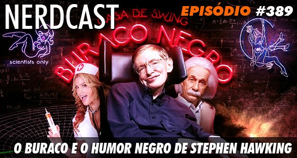 O buraco e o humor negro de Stephen Hawking