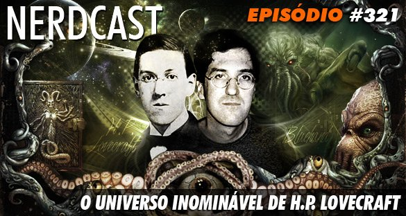 O universo inominável de H.P. Lovecraft