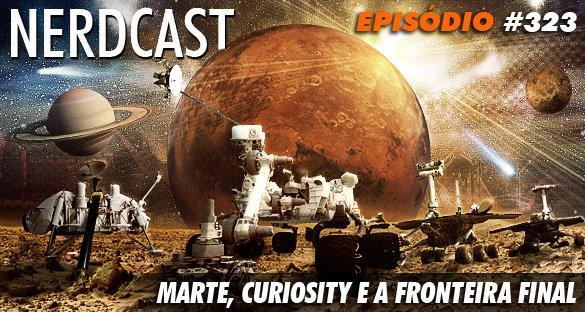 Marte, Curiosity e a Fronteira Final