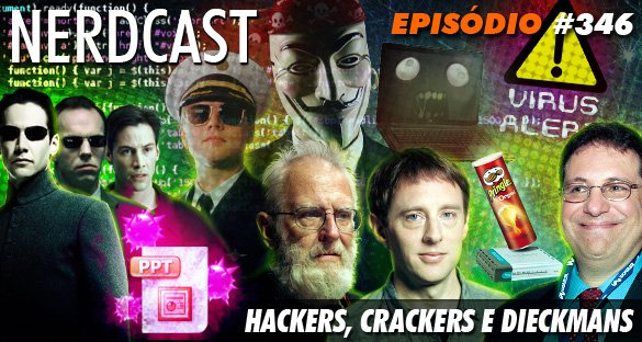 Hackers, Crackers e Dieckmans