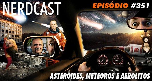 Asteroides, meteoros e aerolitos