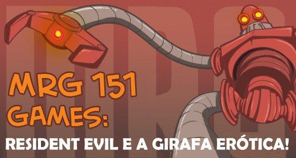 Resident Evil e a Girafa Erótica!