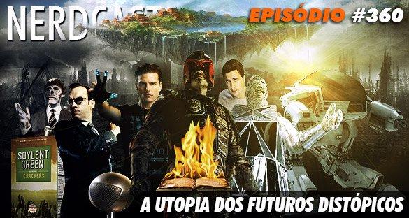 A utopia dos futuros distópicos