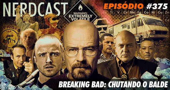 Breaking Bad: Chutando o Balde
