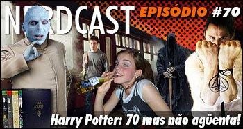 Harry Potter: 70 mas não agüenta!