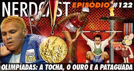 Olimpíadas: A Tocha, o Ouro e a