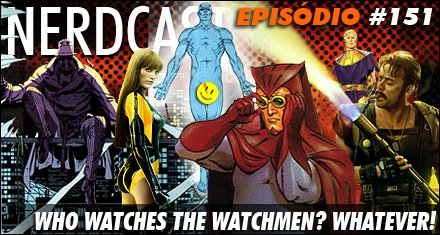 Who Watches the Watchmen? Whatever!