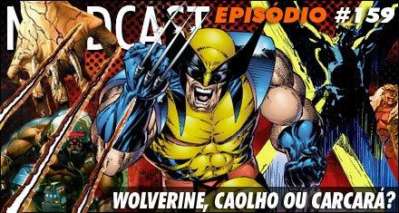 Wolverine, Caolho ou Carcará?