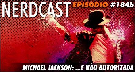Michael Jackson: ...e não autorizada