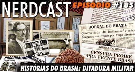 Histórias do Brasil: Ditadura Militar