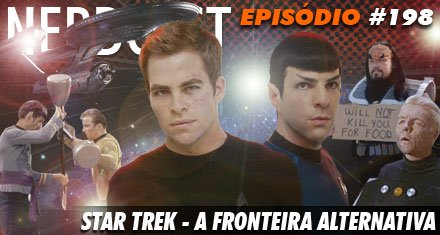 Star Trek – A fronteira alternativa