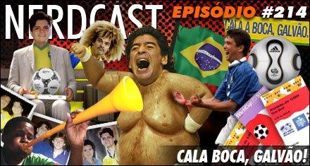 Copa 2010 - Cala Boca, Galvão!
