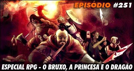 Especial RPG - O Bruxo, a Princesa e o Dragão