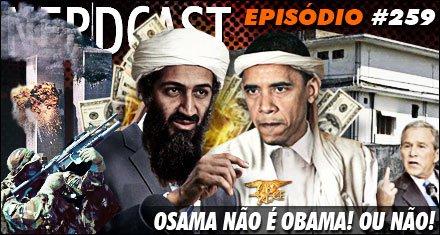 Osama não é Obama! Ou não!