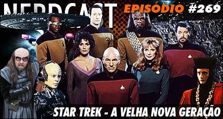 Star Trek - A Velha Nova Geração