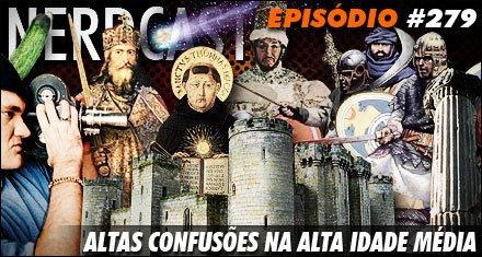 Altas confusões na Alta Idade Média