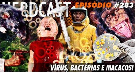 Vírus, Bactérias e Macacos