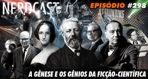 A gênese e os gênios da ficção-científica