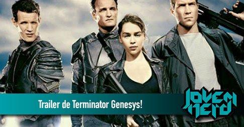 Saiu o trailer de Terminator: Genesys!!!